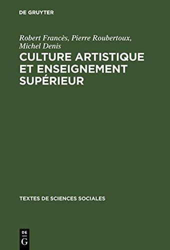 Culture Artistique Et Enseignement Suprieur: La Structure Des Intrts Artistique De Loisir Chez Les tudiants