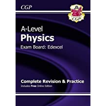 A-Level Physics: Edexcel Year 1 & 2 Complete Revision & Practice with Online Edition (CGP A-Level Physics)