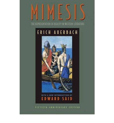 [(Mimesis: The Representation of Reality in Western Literature)] [Author: Erich Auerbach] published on (April, 2003)