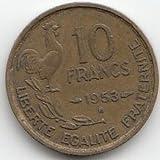 Francia KM de referencia: 9151953B muy bien de aluminio Bronce 195310Francos de gallo (monedas para coleccionistas)