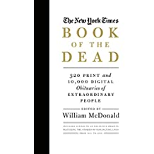 The New York Times Book of the Dead: Obituaries of Extraordinary People (English Edition)