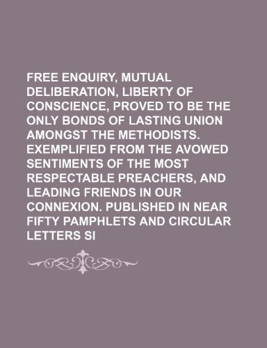 free-enquiry-mutual-deliberation-and-liberty-of-conscience-proved-to-be-the-only-bonds-of-lasting-un