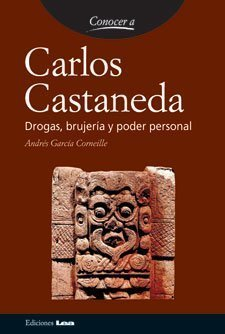 carlos-castaneda-conocer-a-spanish-edition-1st-edition-by-corneille-andres-garcia-2005-paperback