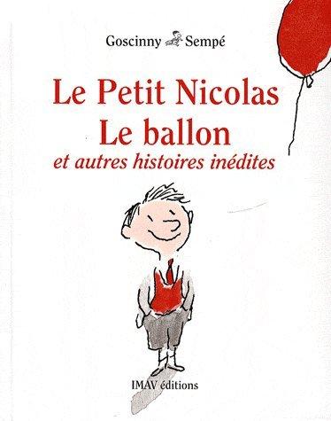 Le Petit Nicolas (8) : Le ballon : et autres histoires inédites