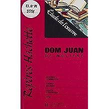 «Dom Juan» de Molière: Étude de l'œuvre (Repères Hachette)