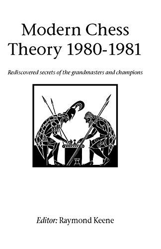 Modern Chess Theory 1980 - 1981