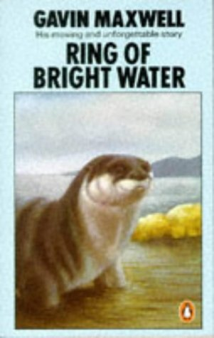 Ring of Bright Water by Gavin Maxwell (1974-10-31)
