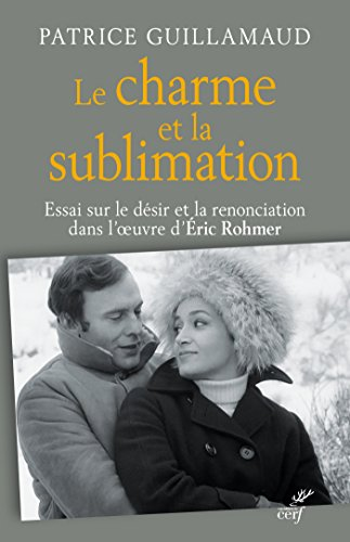 Le charme et la sublimation (IDEES) par Patrice Guillamaud
