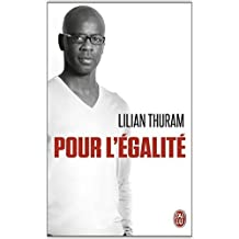 Pour l'égalité de Lilian Thuram ( 11 juin 2014 )