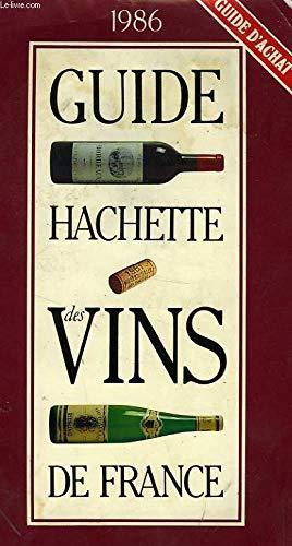 Guide Hachette des vins de France par Hachette (Broché)