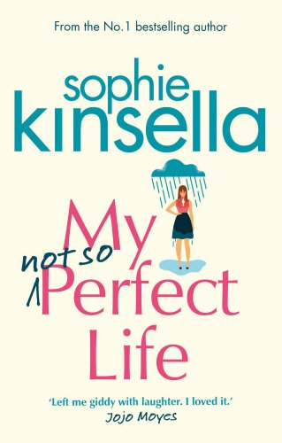 Preisvergleich Produktbild My Not So Perfect Life: A Novel