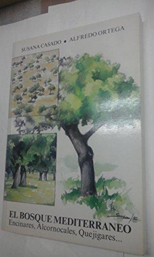 Bosque mediterraneo, el (encinares, alcornocales) por Susana Casado