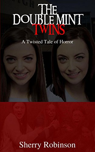 the-doublemint-twins-a-twisted-tale-of-horror-english-edition