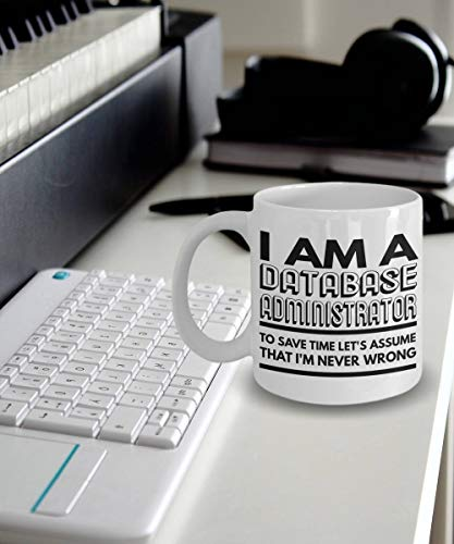 Datenbank Tasse mit Datenbank - Kaffeebecher im Namen einer Datenbank - Save Time Lets Assume That Im Never Wrong (Datenbank)