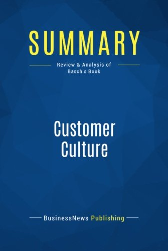 summary-customer-culture-review-and-analysis-of-baschs-book