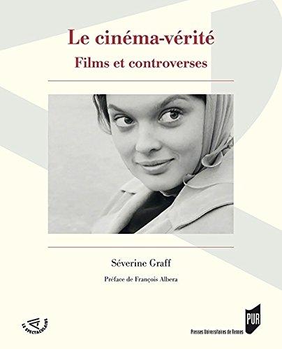 Le cinéma-vérité : Films et controverses