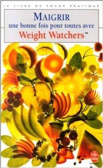 Maigrir une bonne fois pour toutes avec Weight Watchers de Maryvonne Apiou,Francine Duret-Gossart ,Weight Watchers International ( 1997 )