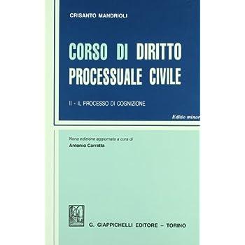 Corso Di Diritto Processuale Civile. Ediz. Minore: 2