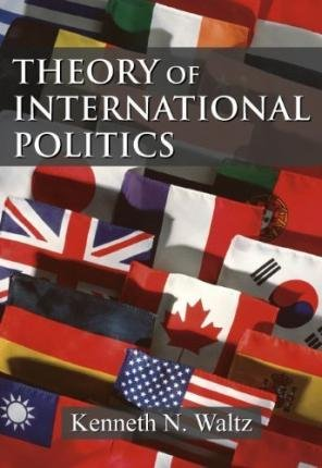 [(Theory of International Politics)] [Author: Kenneth N. Waltz] published on (February, 2010)