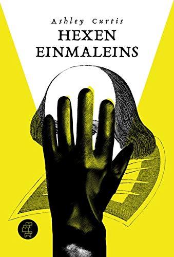 Hexeneinmaleins: Ein Shakespeare-Krimi