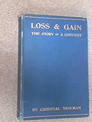 Loss and Gain The Story of a Convert