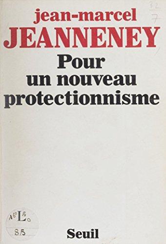 Pour un nouveau protectionnisme