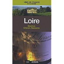 Loire : Saumure, Chinon, Sancerre