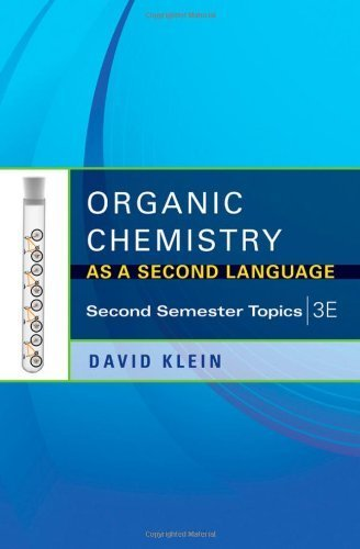 Organic Chemistry As a Second Language: Second Semester Topics by Klein, David R. (2011) Paperback