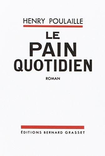 Le Pain Quotidien 1903 1906 [Pdf/ePub] eBook