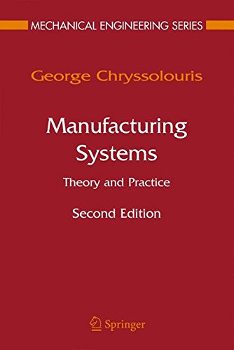 Manufacturing Systems: Theory and Practice (Mechanical Engineering Series)