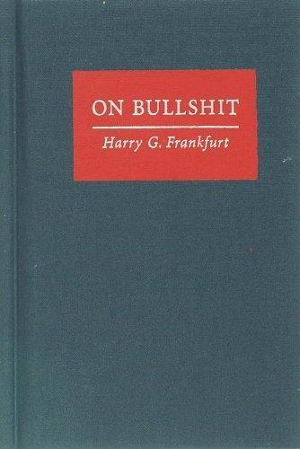 On Bullshit by Frankfurt, Harry G. (2005) Hardcover