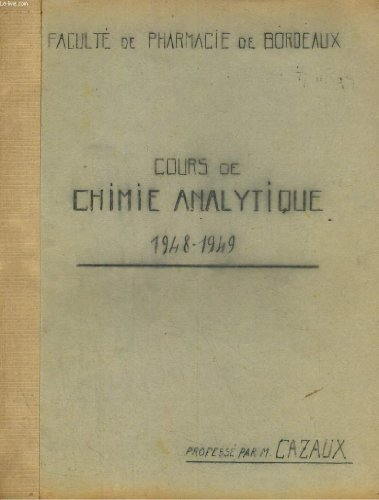 COURS DE CHIMIE ANALYTIQUE 1948-1949