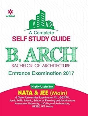 A complete Self Study Guide for B.Arch. Entrance Examination 2017