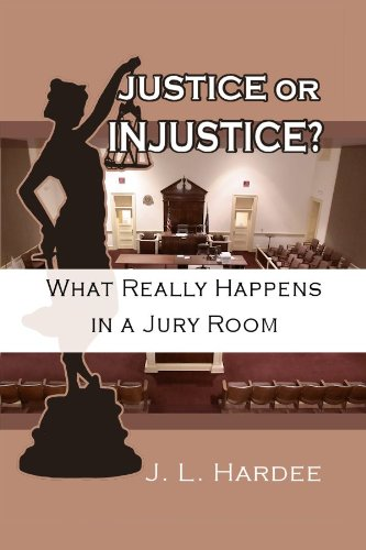 justice-or-injustice-what-really-happens-in-a-jury-room-english-edition