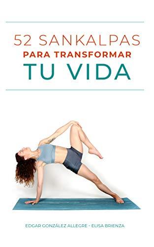 52 Sankalpas Para Transformar Tu Vida eBook: Edgar Allegre ...
