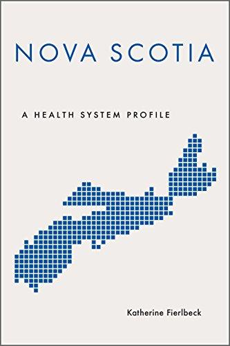 Nova Scotia: A Health System Profile (provincial And Territorial Health System Profiles) por Katherine Fierlbeck epub