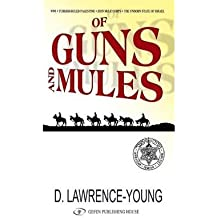 [(Of Guns and Mules)] [ By (author) David Lawrence-Young ] [March, 2010]