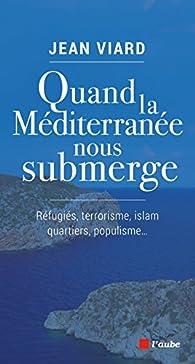 Quand la Méditerranée nous submerge par Jean Viard
