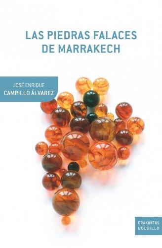 Las piedras falaces de marrakech: penúltimas reflexiones sobre historia natural (drakontos bolsillo)
