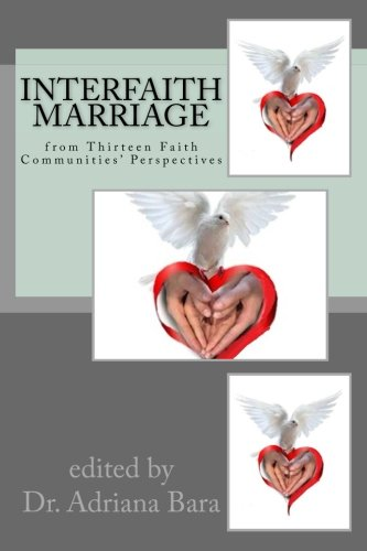 Interfaith Marriage: from Fourteen Faith Communities' Perspectives