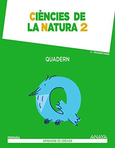 Ciències de la natura 2 quadern (aprendre és créixer)
