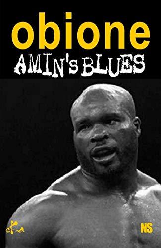 Amin's blues (Noire Sœur) par Max Obione