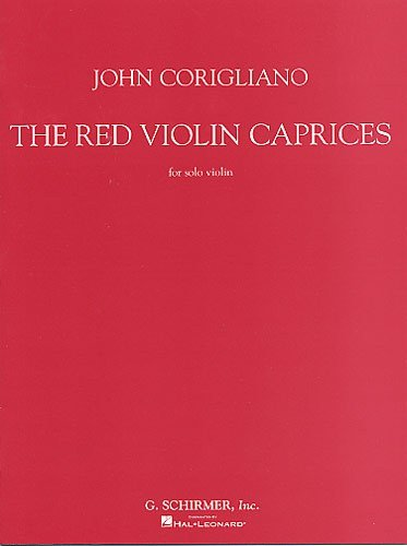 John Corigliano: The Red Violin Caprices For Solo Violin. For Violino