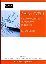 [(CAIA Level II : Advanced Core Topics in Alternative Investments)] [By (author) CAIA Association] published on (October, 2012)