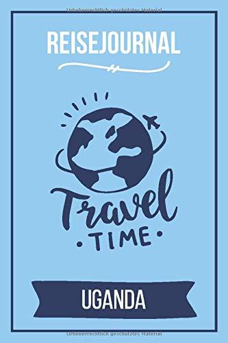 Reisejournal Uganda: Meine Uganda Reise   Reiseerinnerungen & Sehenswürdigkeiten   Persönliches Urlaubstagebuch   Journal für bis zu 120 Tage