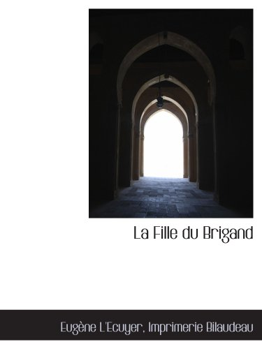 Read e-Books Online La Fille du Brigand