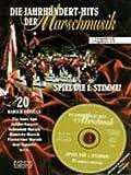 JAHRHUNDERTHITS DER MARSCHMUSIK - arrangiert für Trompete - (Flügelhorn) - mit CD [Noten / Sheetmusic] aus der Reihe: