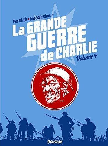 La Grande Guerre de Charlie - volume 4