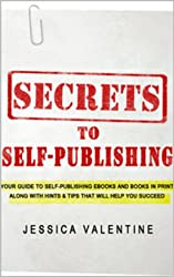 How to self-publish: Secrets to Self-Publishing