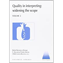 Quality In Interpreting: Widening The Scope, Volume 2